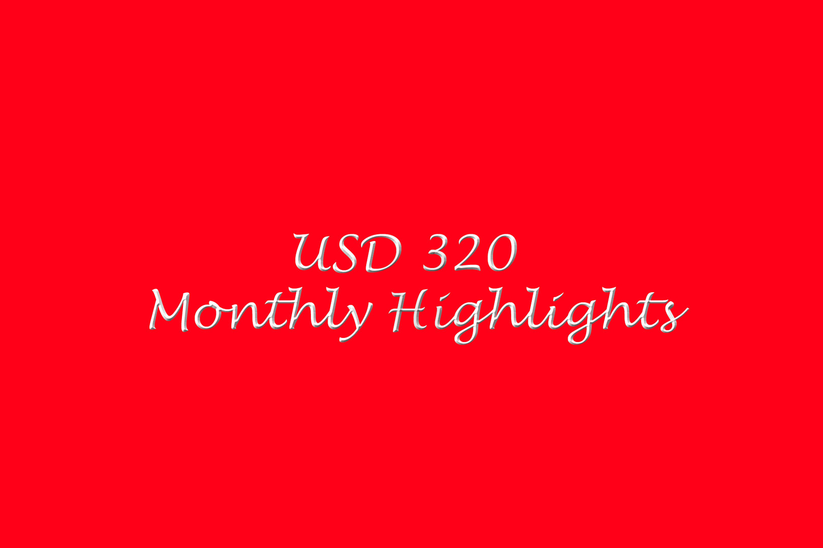 Monthly Highlights